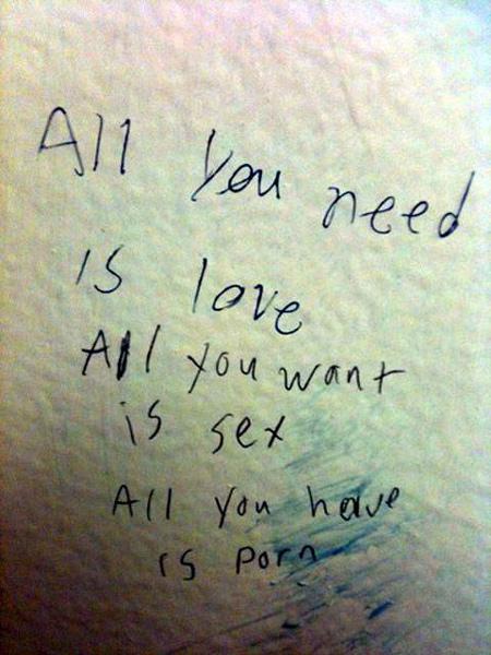 funny bathroom graffiti need love sex war