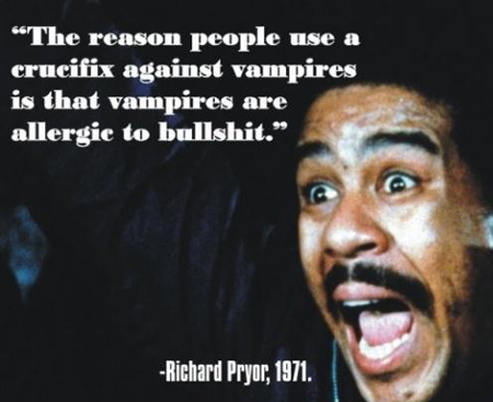 richard-pryor-quote-vampire-bullshit
