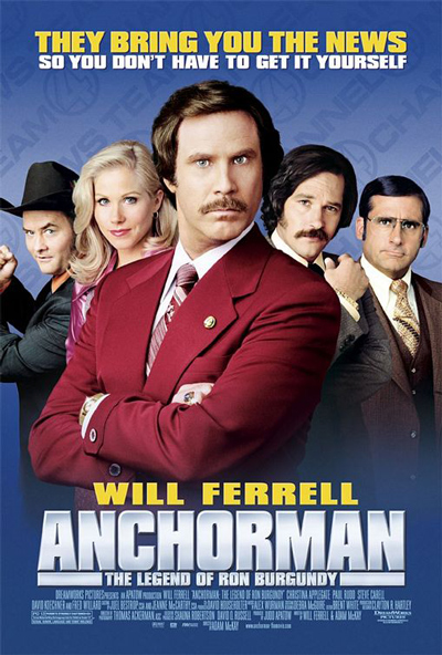 Best comedies ever Anchorman: The Legend of Ron Burgundy (2004)
