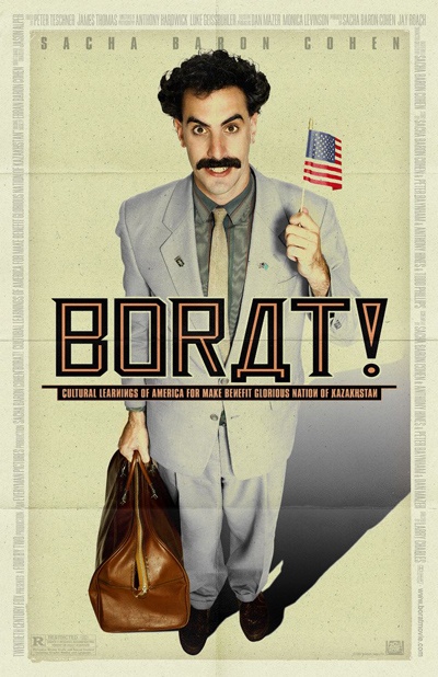 Best comedies ever Borat: Cultural Learnings of American for Make Benefit Glorious Nation of Kazakhstan (2006)