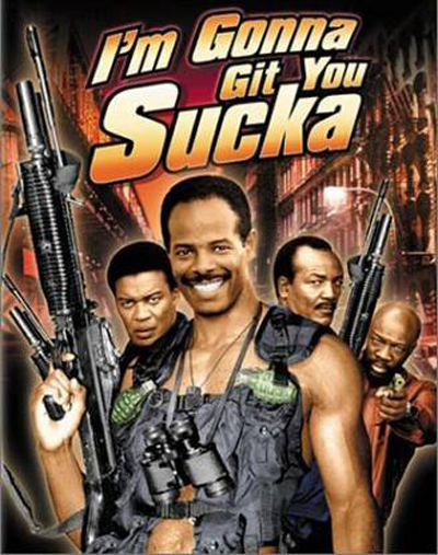 Best comedies ever I'm Gonna Git You Sucka (1988)