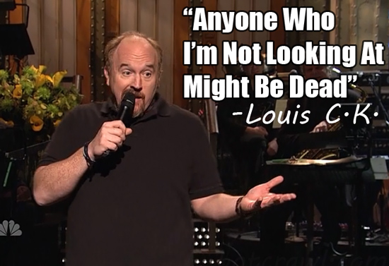 Louis-CK-quotes-not-looking-dead