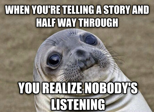 Awkward Moment Seal no one is listening