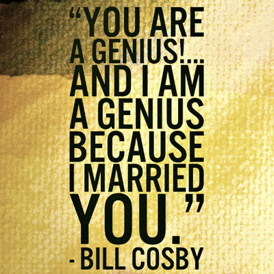 bill-cosby-quote-genius-married