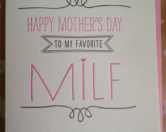 Funny Mother S Day Meme : Awkward mother's day card milf dose of funny