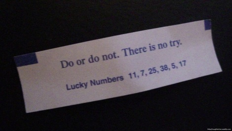 do or do not fortune cookie